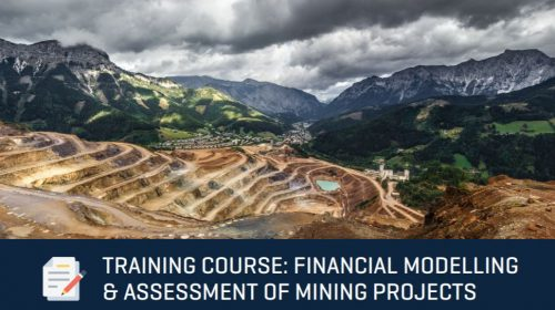 Training Course: Financial Modelling & Assessment of Mining Projects