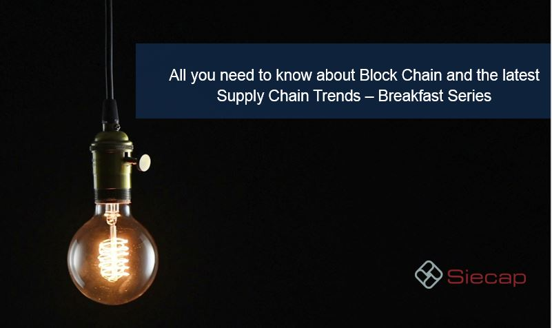 National Siecap events focus on the significance of Blockchain and the latest supply chain trends